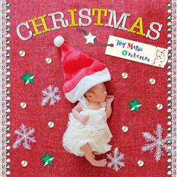 クリスマス☆トイ・マジック・オーケストラ ~おもちゃサウンドでHappy X'mas!~